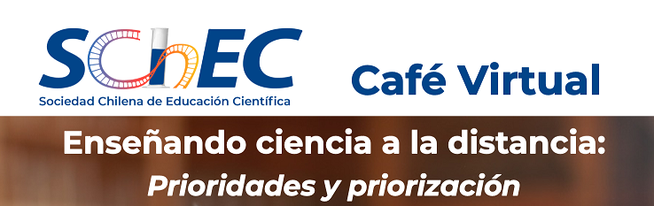 Café Virtual: Enseñando ciencias a distancia.