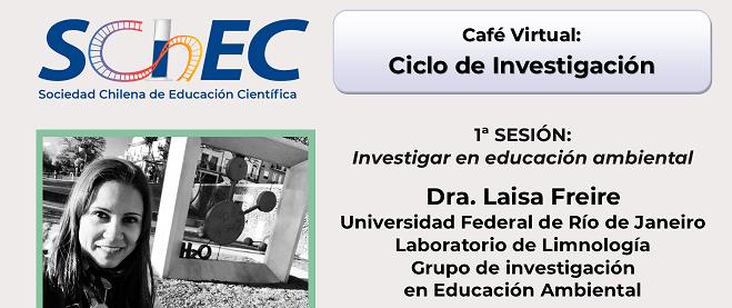 Café Virtual: Investigación en educación ambiental – Ciclo de Investigación
